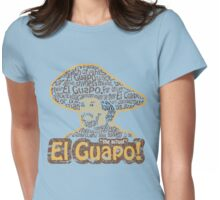 El Guapo! Womens Fitted T-Shirt