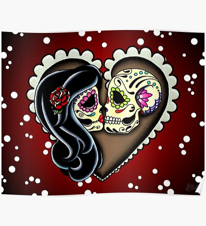 Ashes - Valentine's Day of the Dead Couple - Sugar Skull Lovers Poster
