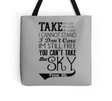 Firefly Theme song quote Tote Bag