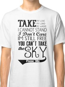 Firefly Theme song quote Classic T-Shirt