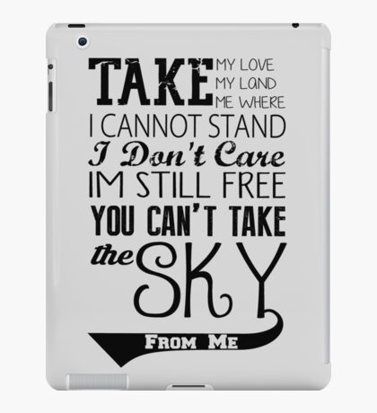 Firefly Theme song quote iPad Case/Skin