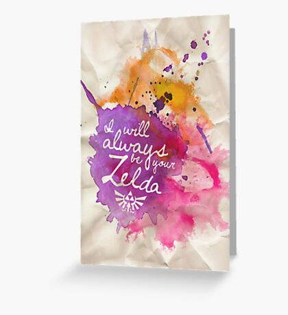 I Will Always Be Your Zelda Greeting Card