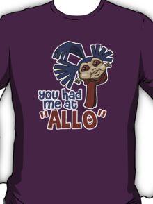 'You had me at 'Allo'' (Labyrinth) T-Shirt