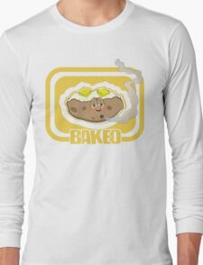 Funny Shirt - Baked Long Sleeve T-Shirt