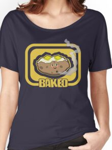 Funny Shirt - Baked Women's Relaxed Fit T-Shirt