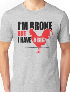 Funny Shirt - I'm Broke Unisex T-Shirt