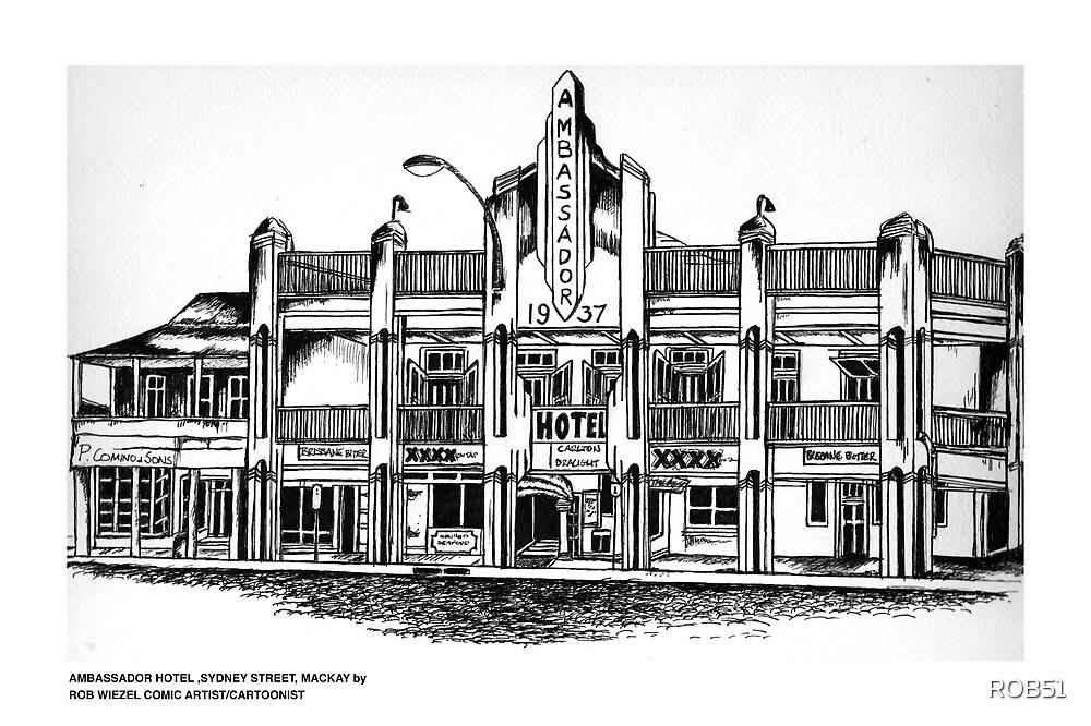 AMBASSADOR HOTEL , MACKAY, QUEENSLAND by ROB51
