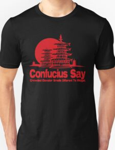 Funny Shirt - Confucius Say Unisex T-Shirt