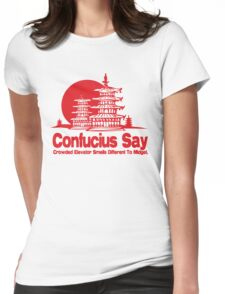 Funny Shirt - Confucius Say Womens Fitted T-Shirt