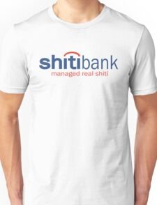 Funny Shirt - Shiti Bank Unisex T-Shirt