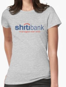 Funny Shirt - Shiti Bank Womens Fitted T-Shirt
