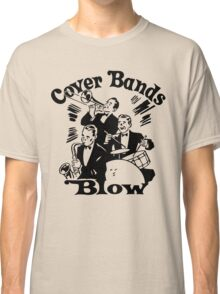Funny Shirt - Cover Bands Classic T-Shirt