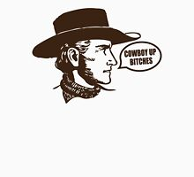 Funny Shirt - Cowboy Up Unisex T-Shirt