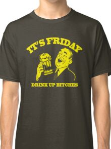 Funny Shirt - Drink Up Classic T-Shirt