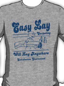 Funny Shirt - Easy Lay T-Shirt