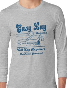 Funny Shirt - Easy Lay Long Sleeve T-Shirt