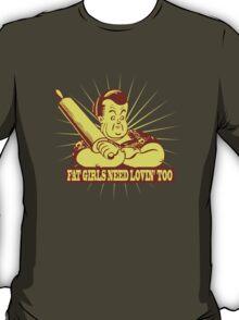 Funny Shirt - Fat Girls T-Shirt