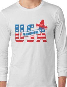 Funny Shirt - USA Is Numero Uno Funny Long Sleeve T-Shirt