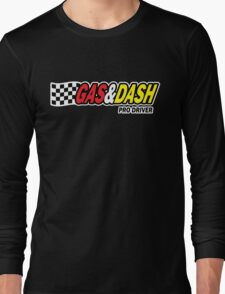 Funny Shirt - Gas and Dash Long Sleeve T-Shirt
