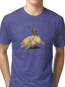 Funny Shirt - My Other Ride Tri-blend T-Shirt