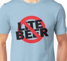 Funny Shirt - No Lite Beer Unisex T-Shirt