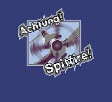 Achtung Spitfire! Unisex T-Shirt