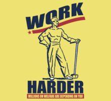 Funny Shirt - Work Harder by MrFunnyShirt