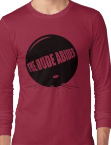 Funny Shirt - The Dude Abides Long Sleeve T-Shirt