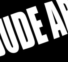 Funny Shirt - The Dude Abides Sticker