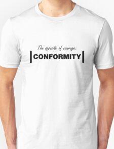 Opposite of Courage - Light Unisex T-Shirt