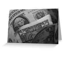 Dollar Dollar Greeting Card