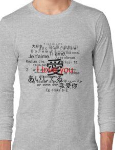 Aishiteru. Je t'aime. I love you. Long Sleeve T-Shirt