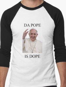 DA POPE IS DOPE Men's Baseball ¾ T-Shirt