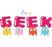 I'M A GEEK Photographic Print
