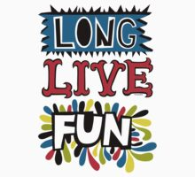 Long Live Fun One Piece - Long Sleeve