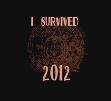 I Survived 2012 Unisex T-Shirt