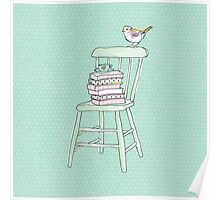 bird on a chair knows what's up! #2 Poster