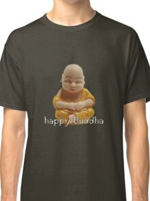 Happy Buddha Classic T-Shirt