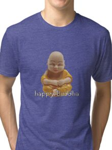 Happy Buddha Tri-blend T-Shirt