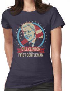 BILL CLINTON FOR FIRST GENTLEMAN 2016 Womens Fitted T-Shirt