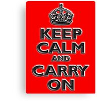 KEEP CALM, Keep Calm & Carry On, British, UK, Britain, Blighty, Chisel on Red Canvas Print
