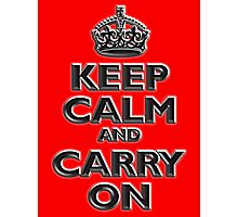 Keep Calm & Carry On, British, UK, Britain, Blighty, Chisel on Red Photographic Print