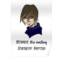 Beware the Smiling DM Poster