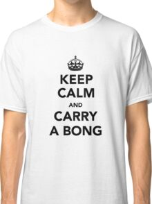 Keep Calm & Carry A Bong - Black Classic T-Shirt