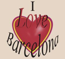 I Love Barcelona! by Mike Paget