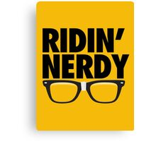 RIDIN' NERDY Canvas Print