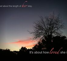 It's not about the length of her stay... by Tiffany Lopez