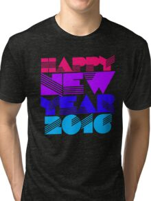 Happy New Year 2016 Tri-blend T-Shirt