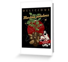 The Martian: potatoes Greeting Card