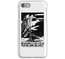 On Guard! Join The Navy! iPhone Case/Skin